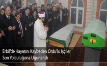 Erbil'de Hayatını Kaybeden Ordu'lu İşçiler Toprağa verildi